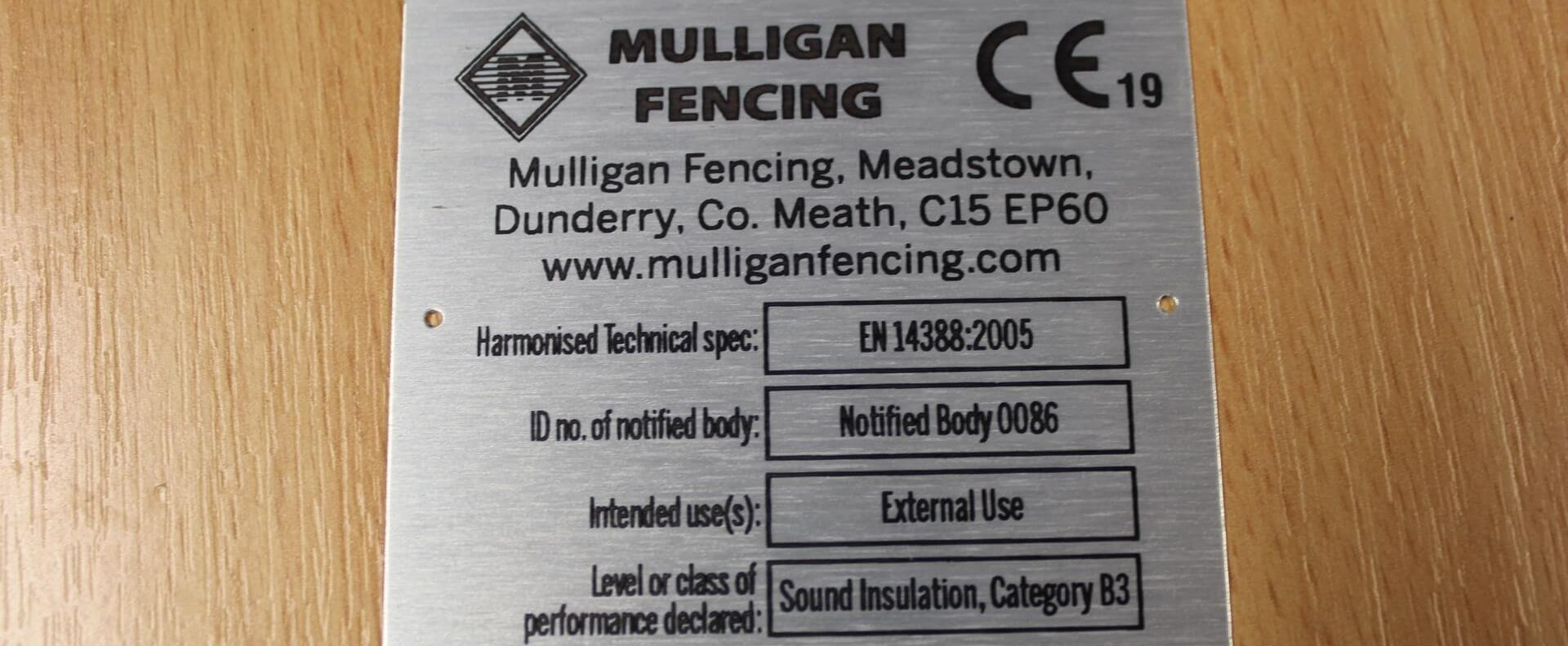 CE Mark Label 14388:2005 Mulligan Fencing Acoustic Noise Barrier